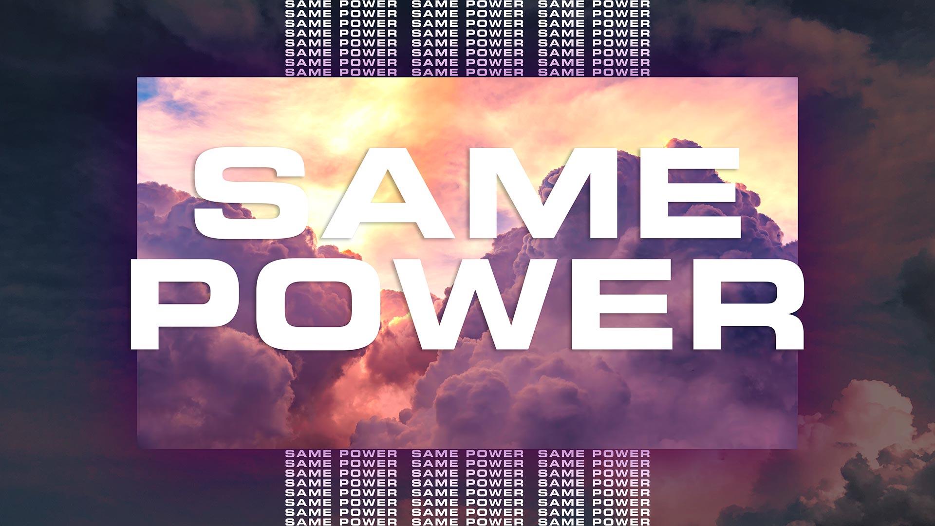 Same Power