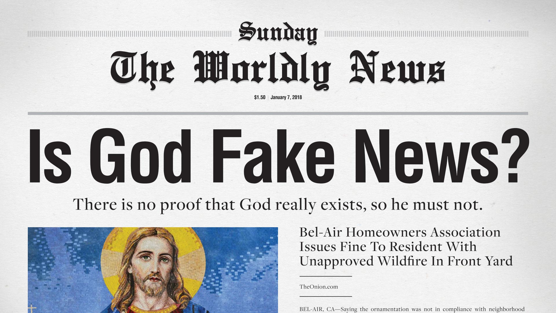 Is God Fake News