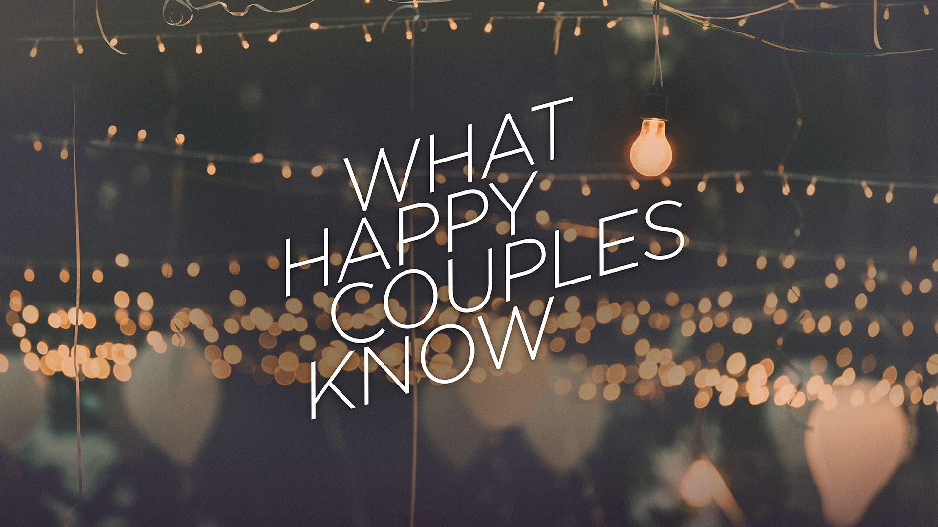 What Happy Couples Know