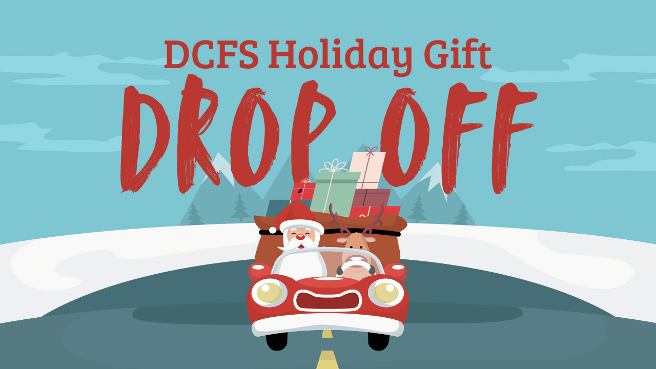 DCFS Holiday Gift Drop Off