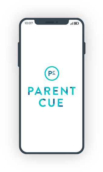 Download the Parent Cue app.
